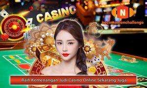 Raih-Kemenangan-Judi-Casino-Online-Sekarang-Juga.
